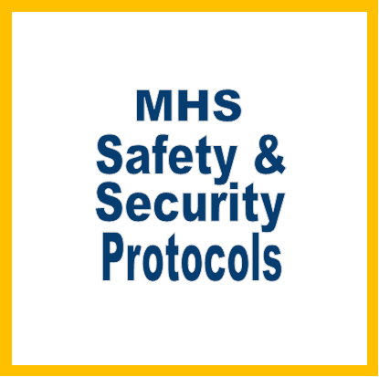 MHS Safety/Security Protocols