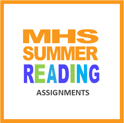 MHS Summer Reading Assignments