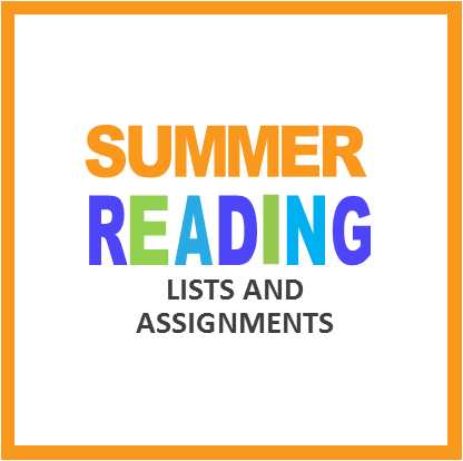 Summer Reading Lists & Assignments