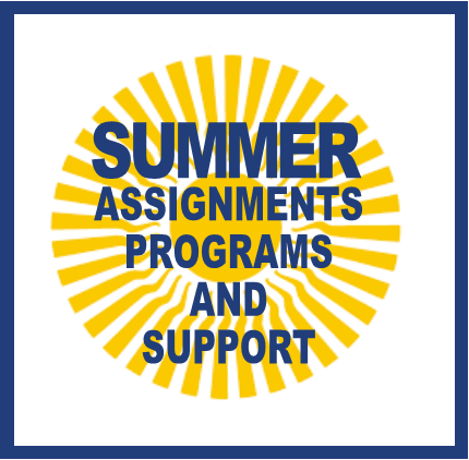 Summer Assignments, Programs & Support