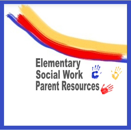 Elementary Social Worker Parent Resources